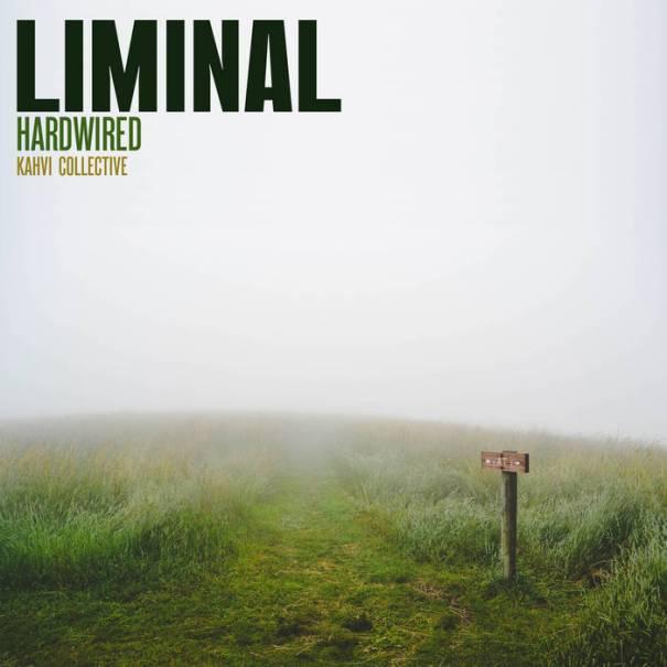 Hardwired – Liminal
