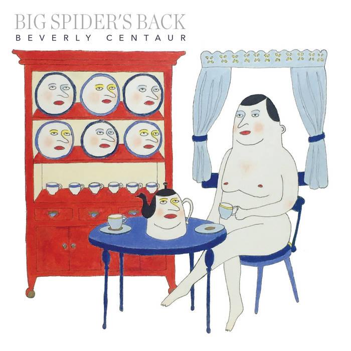 Big Spider's Back - 'Beverly Centaur'