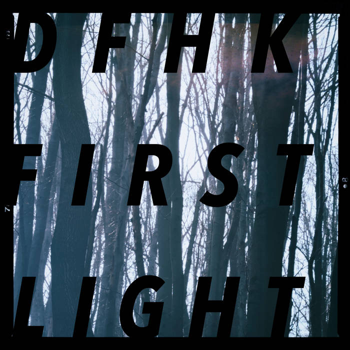 DFHK – First Light