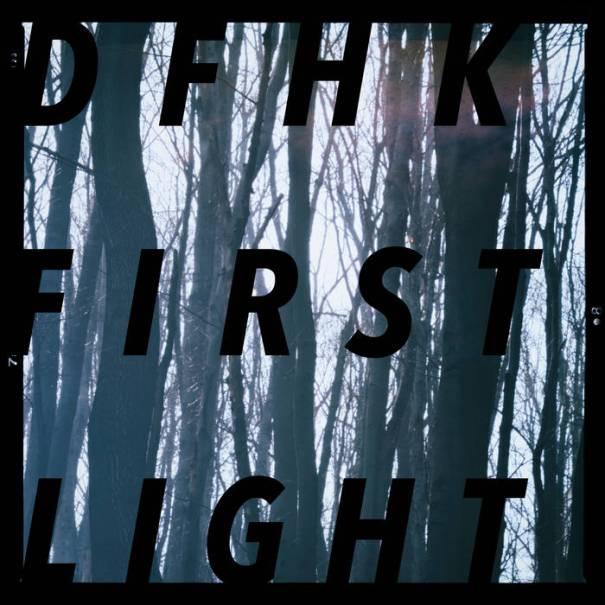 DFHK – First Light