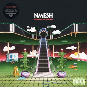 Nmesh - Drug Full of Remixes front cover art