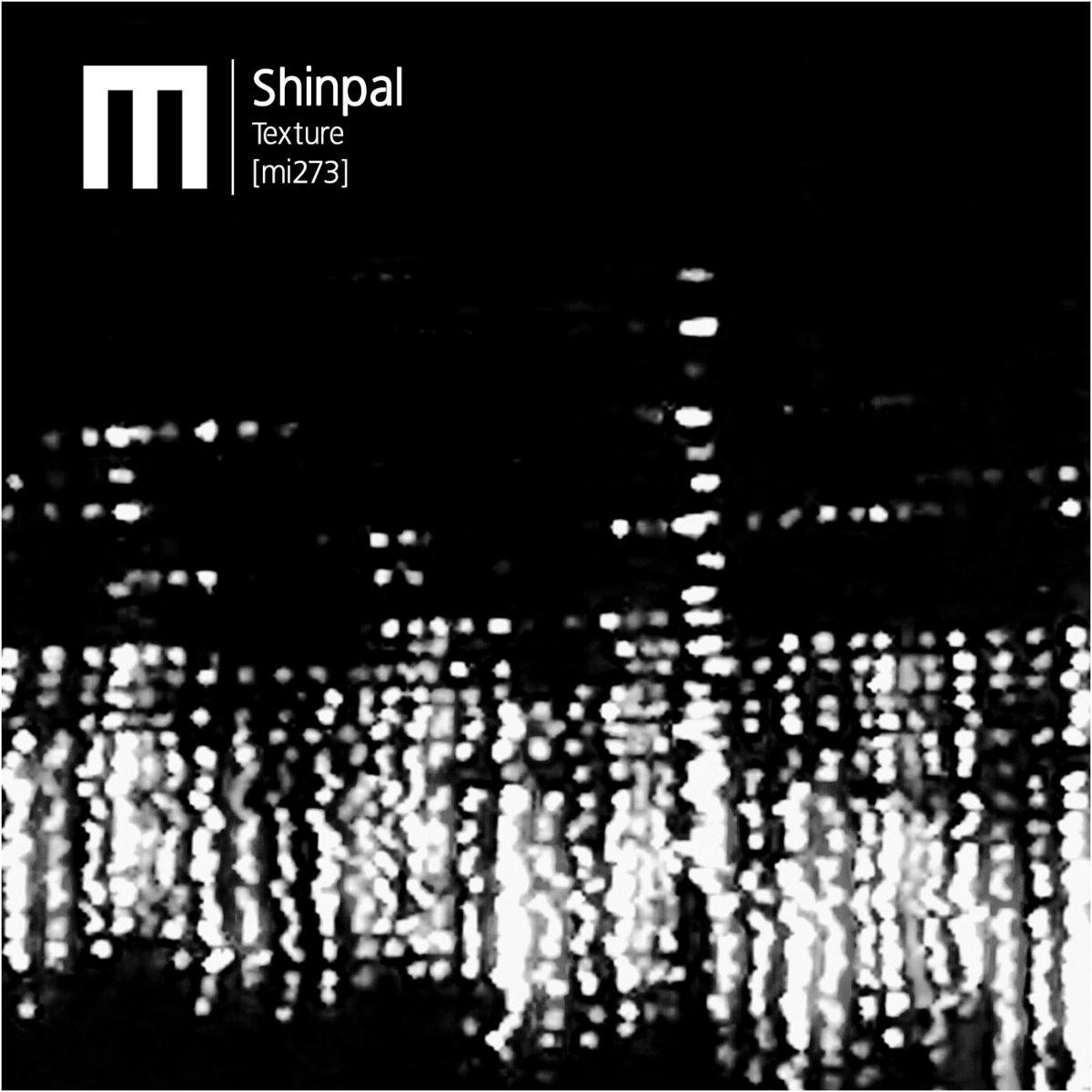 Shinpal – Texture