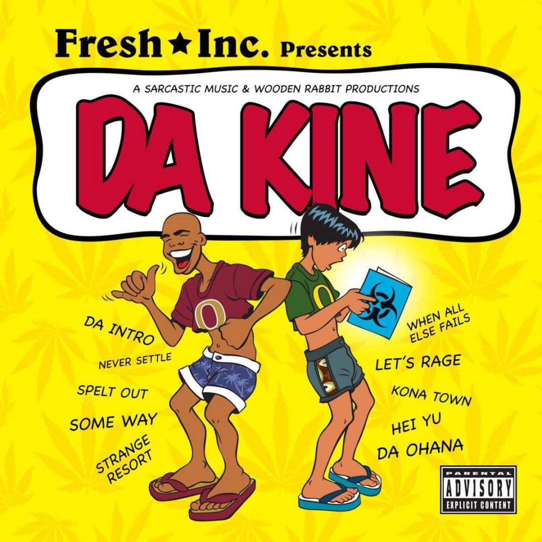 Fresh Inc. - 'Da Kine'