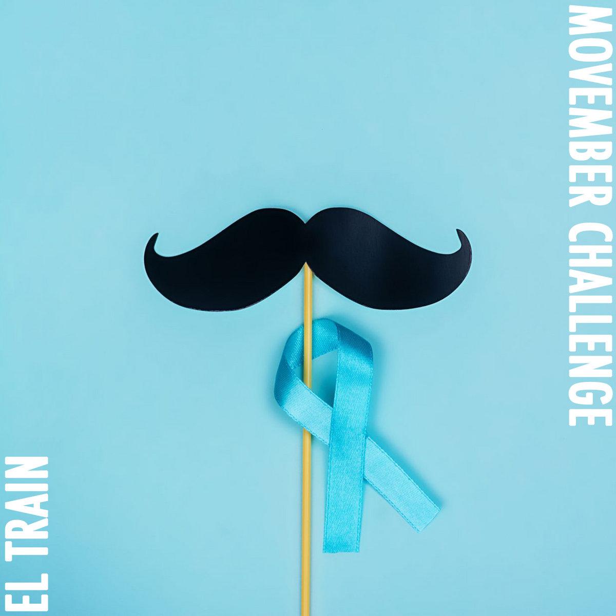 El Train – Movember Challenge – 2020