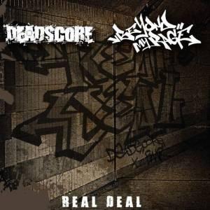 DEADSCORE/BEYOND MY RAGE – Real Deal (split)