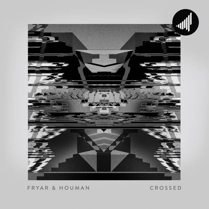 Fryar & Houman – Crossed