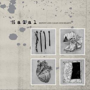 HALAL – Repent And CLean Our Heart