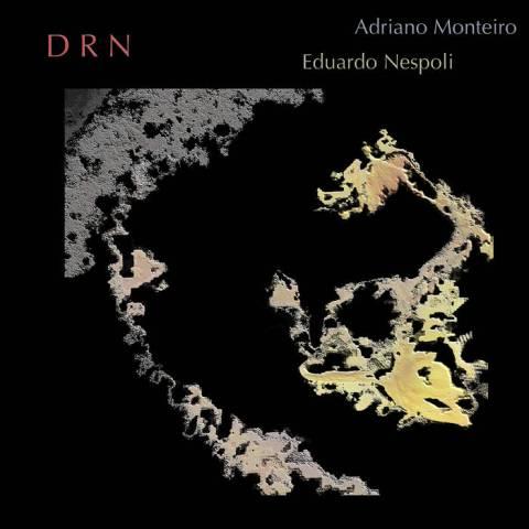 Eduardo Nespoli and Adriano Monteiro – DRN