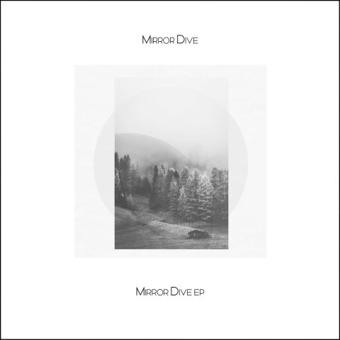 Mirror Dive – Mirror Dive EP