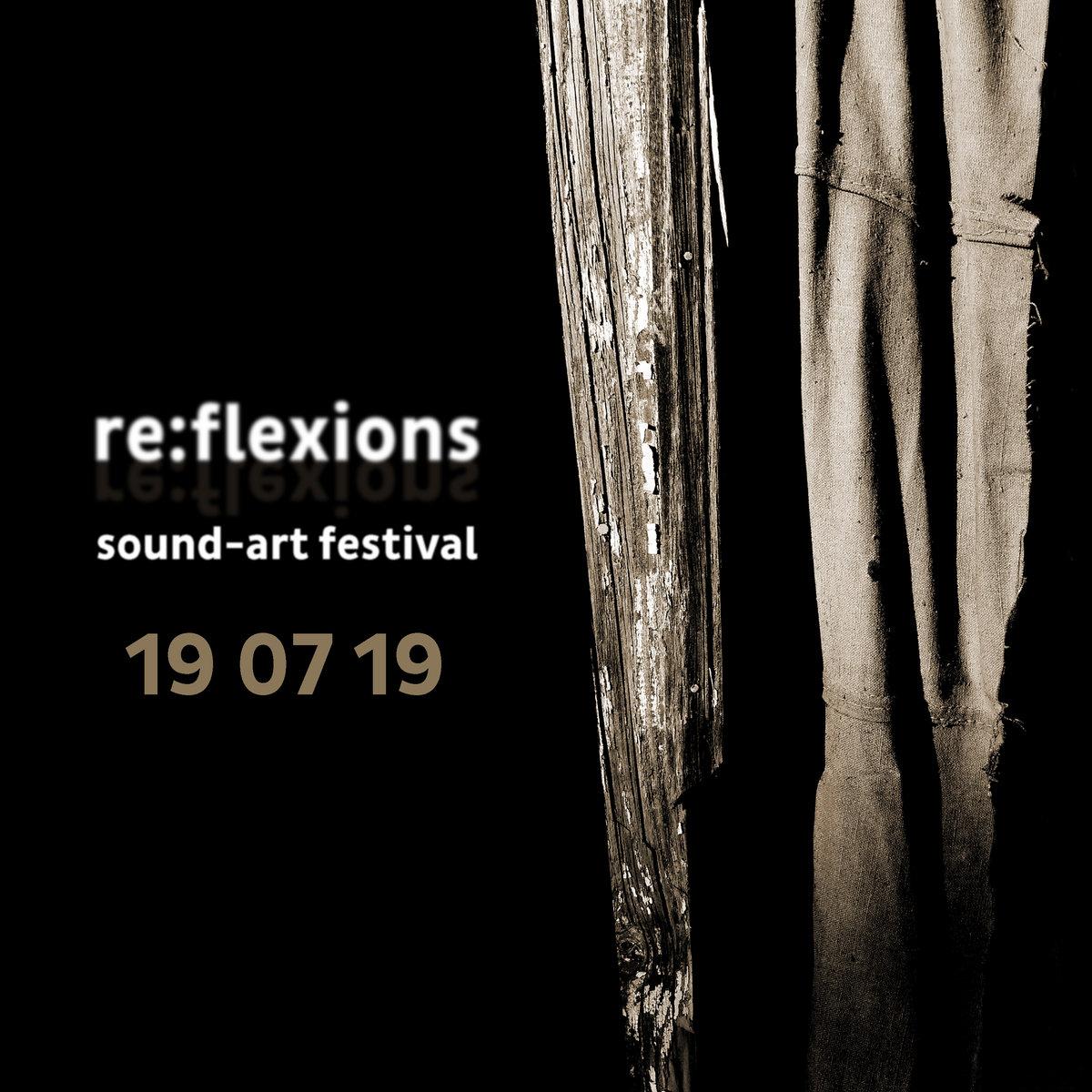 V.A. – re:flexions / sound-art festival 19 07 19