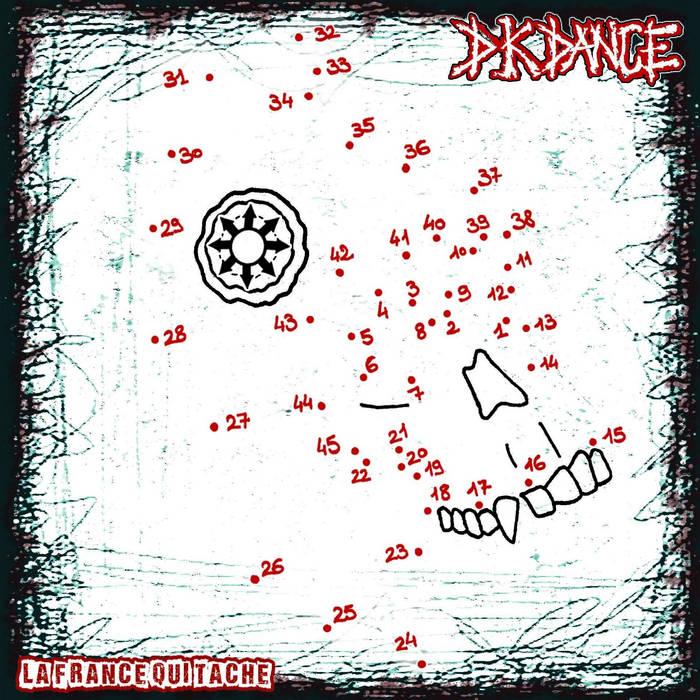 DK DANCE – La France Qui Tache