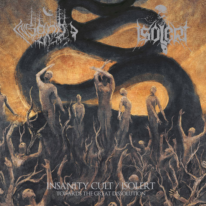 INSANITY CULT / ISOLERT – Towards The Great Dissolution