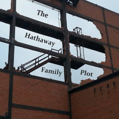 The Hathaway Family Plot – A Flat Thing