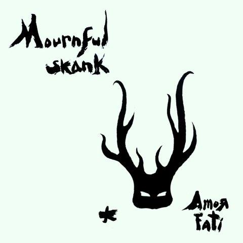 Mournful Skank – Amor Fati