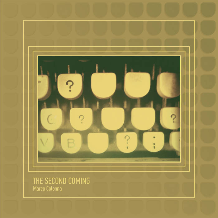 Marco Colonna – THE SECOND COMING