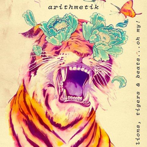 Arithmetik Musiq – Lions, Tigers & Beats....Oh My!