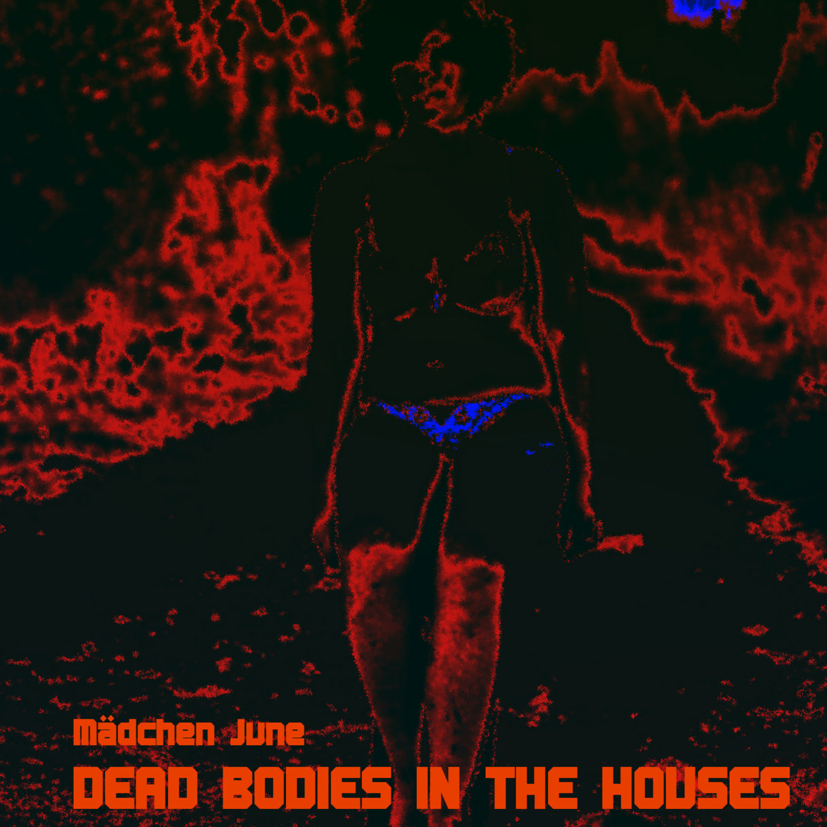 Mädchen June – DEAD BODIES IN THE HOUSES