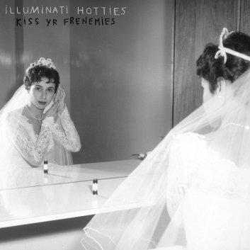 Resultado de imagen para illuminati hotties – Kiss Yr Frenemies