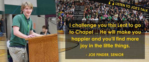 Listen to our first Lenten Talk with senior Joe Finder