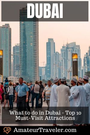 What to do in Dubai - Top 10 Must-Visit Attractions in Dubai | Places to see in Dubai #uae #dubai #burj-khalifa #travel #trip #vacation