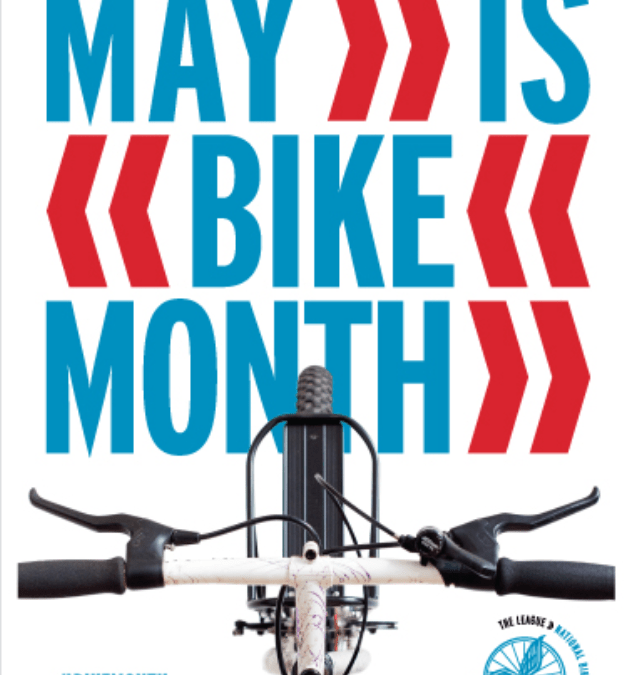 Let's Celebrate National Bike Month!