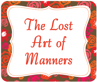 The Lost Art of Manners