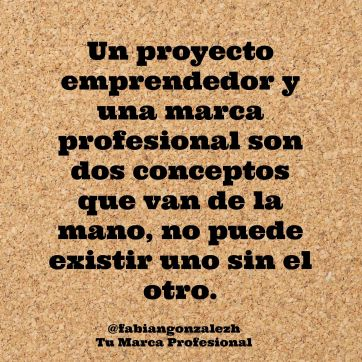 Frase 5. emprendimiento - marca profesional