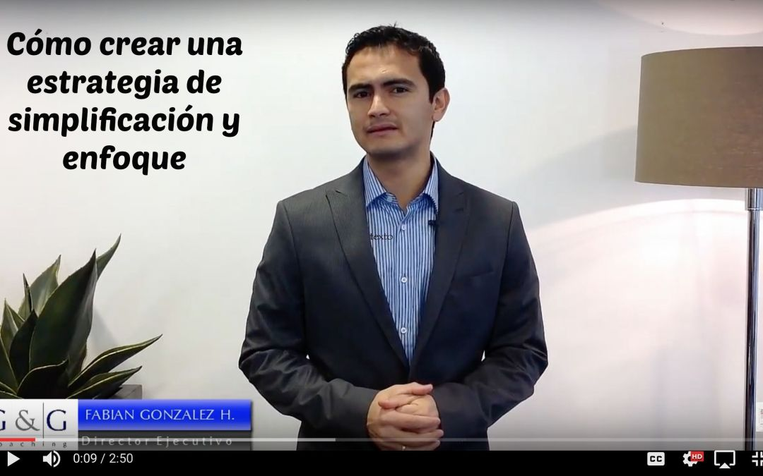 Crea una estrategia simple y enfocada