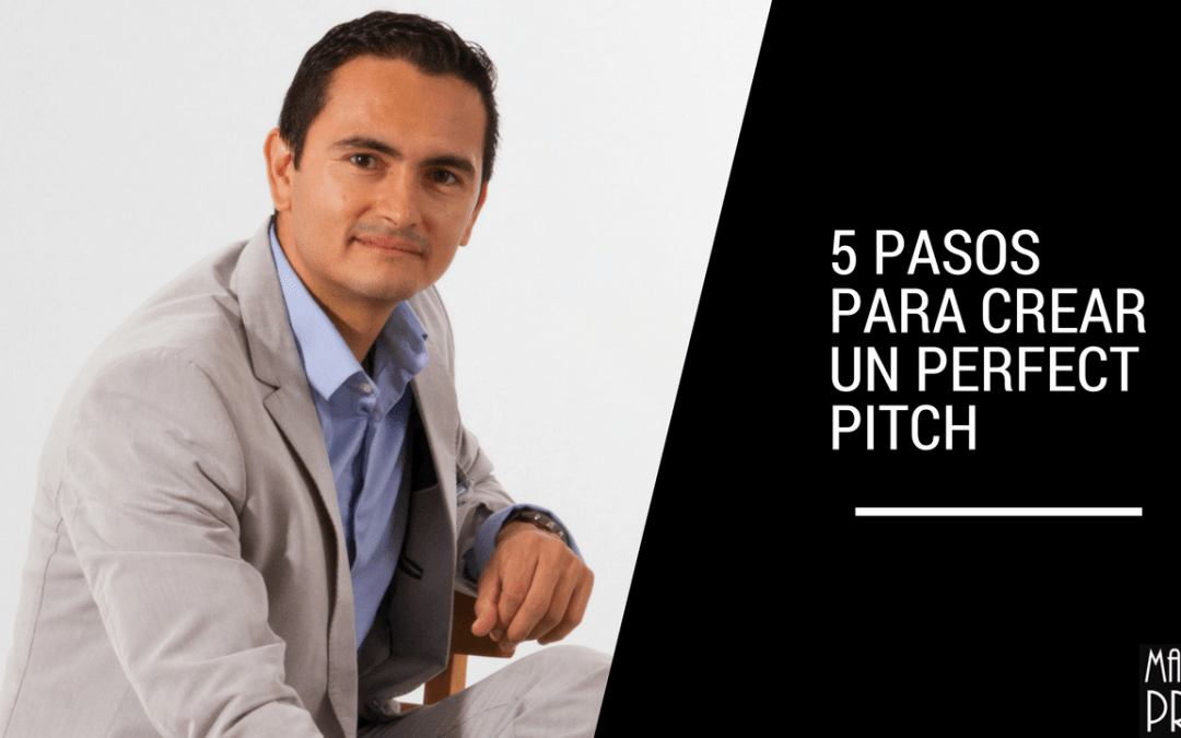 5 pasos para crear tu Perfect Pitch