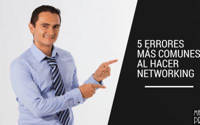 5 errores más comunes al hacer networking