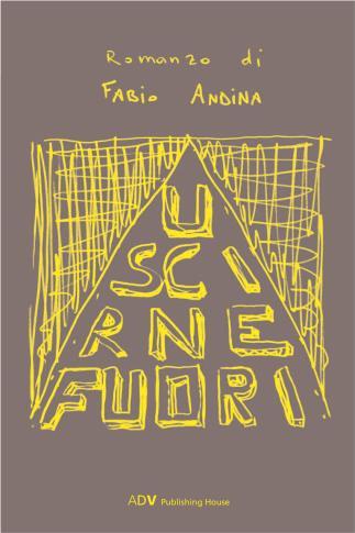 Fabio Andina - libri - Uscirne fuori (ADV, 2016)