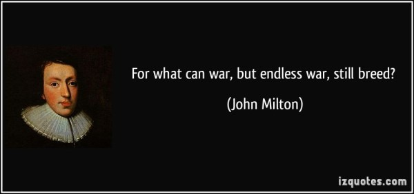 Endless War:  Milton