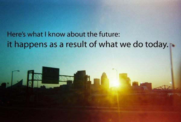 We are the future
