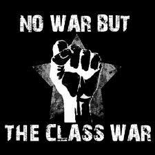 No War but Class War