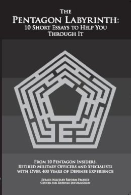 The Pentagon Labyrinth: 10 Short Essays to Help You Through It