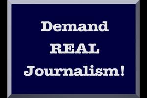 Demand real journalism