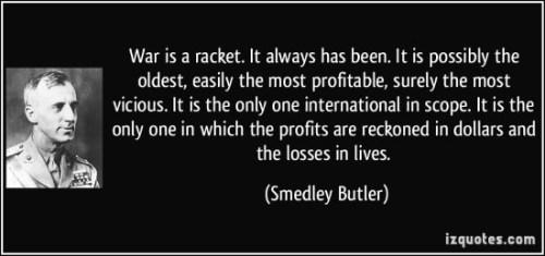 Smedley Butler on war