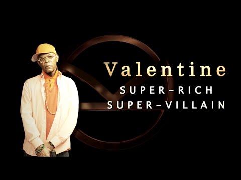 Valentine (Samuel Jackson)