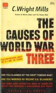 Mills' Causes of WWIII