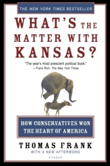 Whats' the Matter with Kansas?