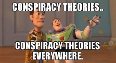 Conspiracy theories everywhere