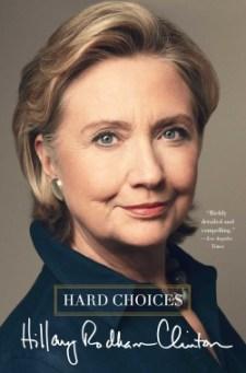 """""""Hard Choices"""" by Hillary CLinton"""