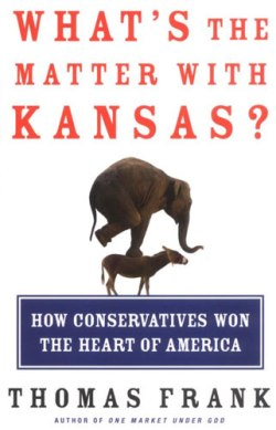 Whats the Matter with Kansas