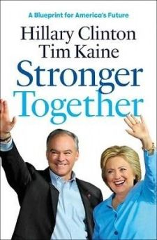 """Stronger Together"" by Hillary Rodham Clinton"