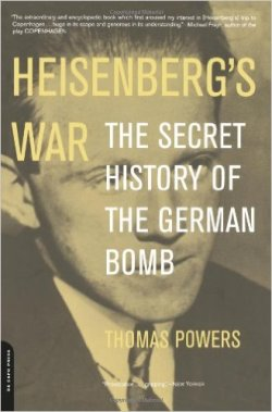 Heisenberg's War: The Secret History Of The German Bomb