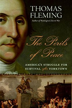 The Perils of Peace: America&8217;s Struggle for Survival After Yorktown.