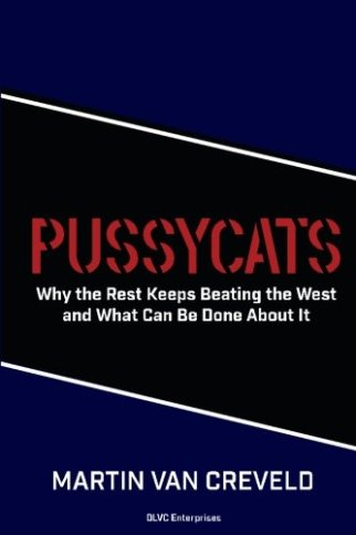 Pussycats: Why the Rest Keeps Beating the West