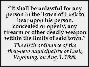 Gun control sign in Lusk, WY (1898).