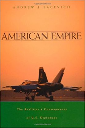American Empire by Andrew Bacevich