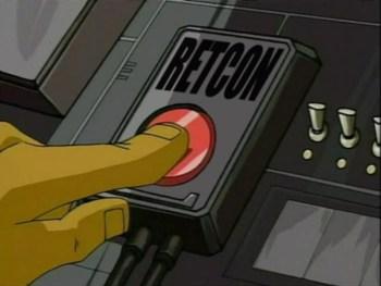 Push the Retcon Button